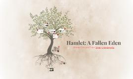 Hamlet: A Fallen Eden