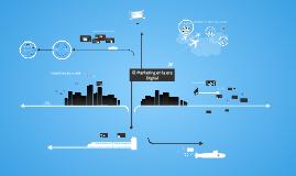 Copy of El marketing en la era digital