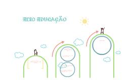 EIXO EDUCAÇÃO