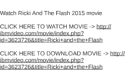 Watch Ricki And The Flash 2015 movie