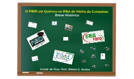 Apresentação do PIBID na Jornada Pedagógica 2017.1