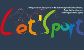 Die Organisation des Sports in der Bundesrepublik Deutschlan