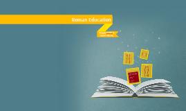 Copy of Roman Education