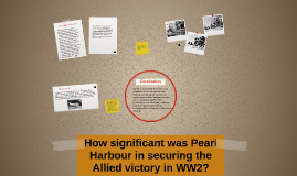 How significant was Pearl Harbour in securing the Allied vic