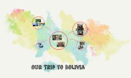 Trip to Bolivia