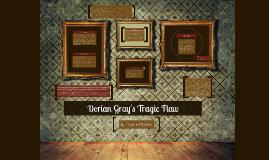 Dorian Gray's Tragic Flaw