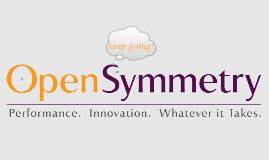 Copy of OpenSymmetry Customer Reference Prezi