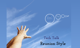 Tech Talk Reunion Style 2013