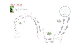 Skin Deep E.M Crane