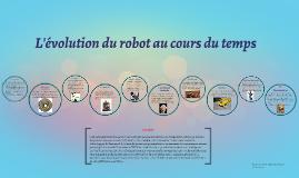 évolution chronologique des robots