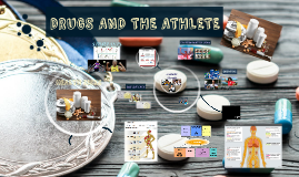DRUGS AND THE ATHLETE