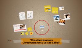 Constitucionalismo Contemporáneo & Estado Social