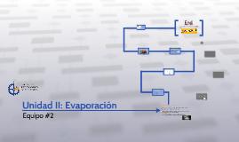Unidad II: Evaporación