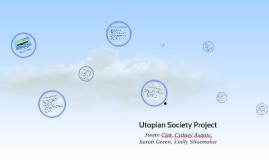 Utopian society Project
