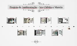 Projeto de Ambientação - Srs Clébito e Marcia