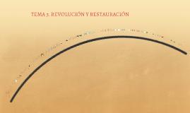 Tema 3. Revolución y Restauración HMC 1º de Bachillerato