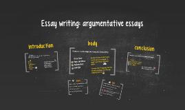 Essay writing: argumentative essays