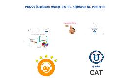 CAT Construyendo valor en el servicio al cliente