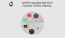 Fall 2015 GOTRcolumbia Returning Coaches' Online Training