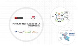 INSTITUTO TECNOLÓGICO DE LA PRODUCCIÓN