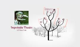 Improbable theatre