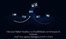 Literácia Digital: Desafios e as Possibilidades na Formação