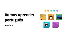 Vamos aprender portugues sessao 6