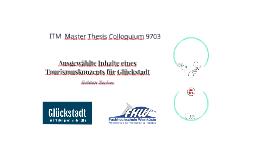 ITM MA Colloquium Präsentation Glückstadt