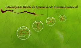 Introdução ao Direito da Economia e do Investimento Social