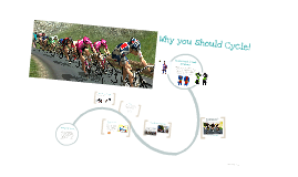Why You Should Become a Cyclist!