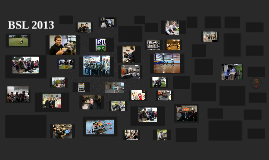 BSL 2013 Photo Slide Show