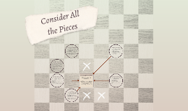 Consider All the Pieces