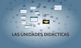 LAS UNIDADES DIDACTICAS