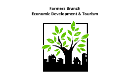 Farmers Branch ED & Tourism Update 9-24-2012