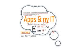 Apps & ny IT - skab din fagre nye verden - Stig & Kasper