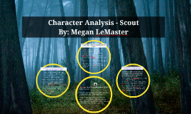 Copy of Character Analysis - Scout