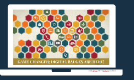 Digital Badges are...