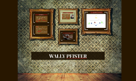 WALLY PFISTER