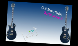 Gr.8 Music Project: Prezi Presentation