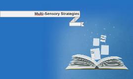 Multi-Sensory Strategies