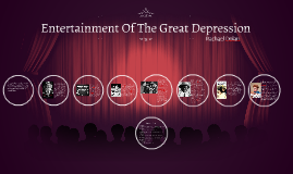 Entertainment Of The Great Depression