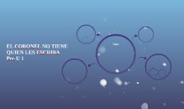 EL CORONEL NO TIENE