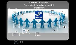 Copy of Circulos De Calidad