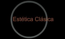 Estética Clásica