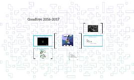Goodbye 2016-2017