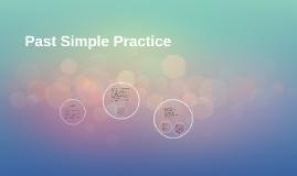 Past Simple Practice