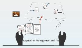 Reputation Management and PR