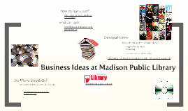 Madison Public Library--What's in It for You?
