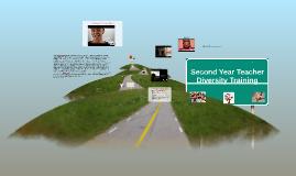 Copy of Second Year Teacher Diversity Training