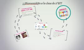 ¡¡¡Bienvenid@s a la clase de 2ºB!!!